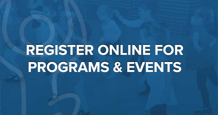 Register Online for Programs & Events